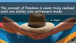 inspirational retirement sayings