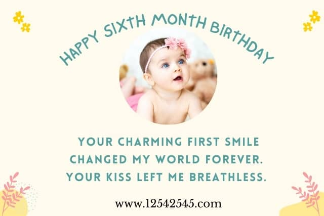 6 month birthday wishes for a baby