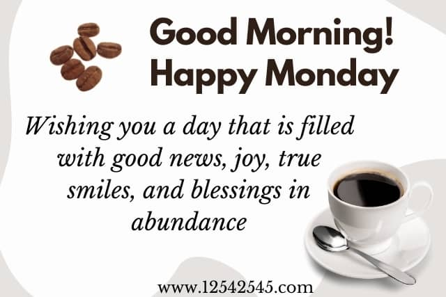 Inspirational Good Morning Monday Blessings Quotes