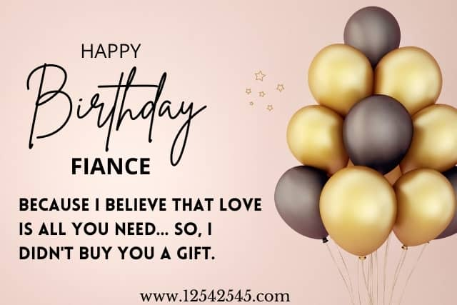 Funny Birthday Wishes for Fiancé