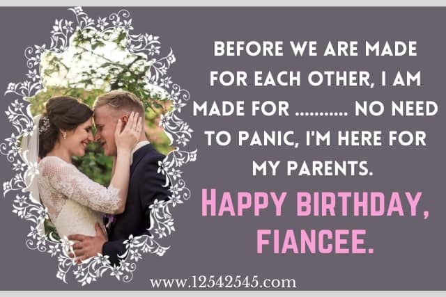 Funny Birthday Wishes for Fiancée