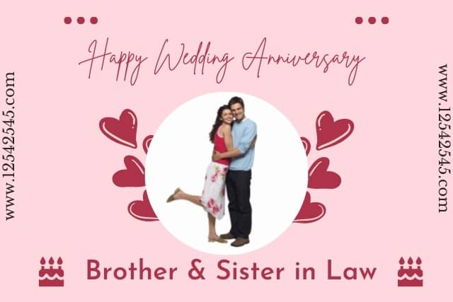 Wedding Anniversary Wishes to Brother and Sister-in-Law